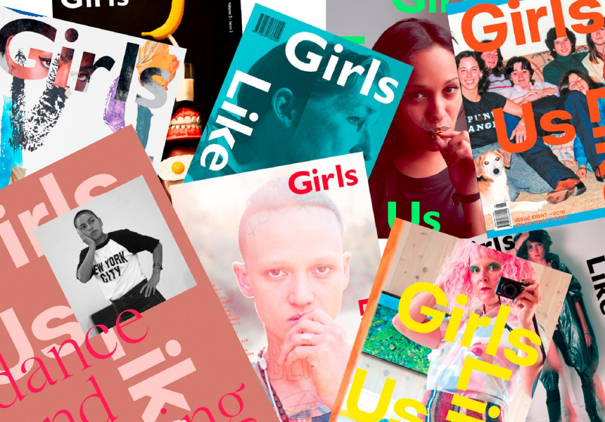 Covers produced by independent magazine Girls Like Us