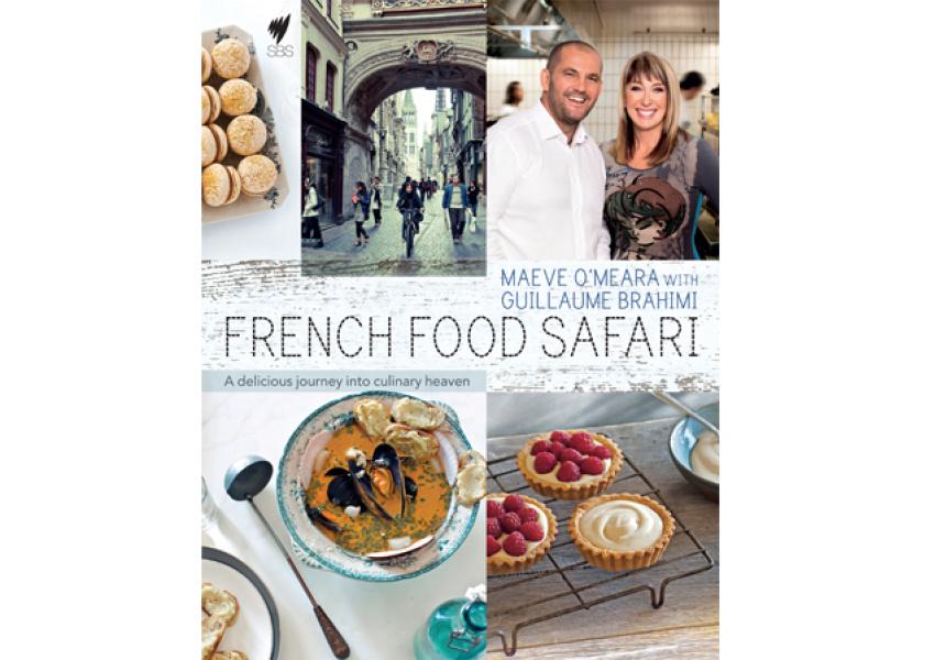 Maeve O Meara French Food Safari Recipes