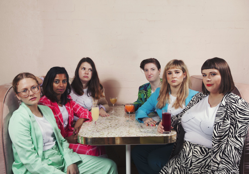 Jordan Barr, Sashi Perera, Prue Blake, Donna Collins, Bella Green and Cat Finch of The Breast of the Fest