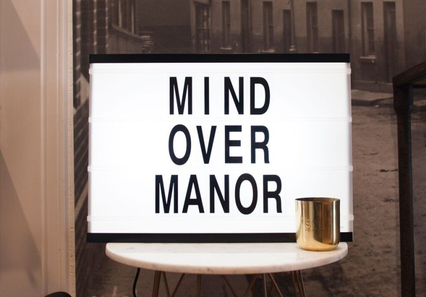 Mind over Manor